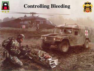 Controlling Bleeding