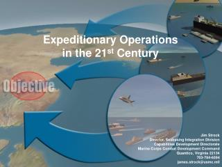 Expeditionary Operations  in the 21 st  Century