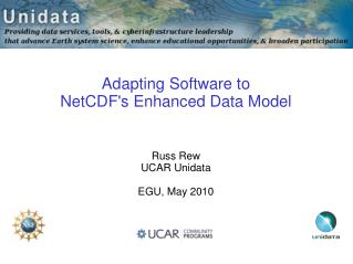Adapting Software to  NetCDF's Enhanced Data Model