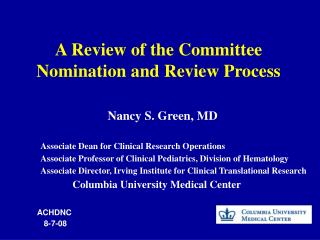 A Review of the Committee  Nomination and Review Process