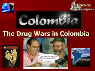 The Drug Wars in Colombia
