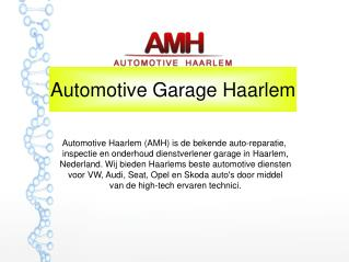 Automotive Garage Haarlem