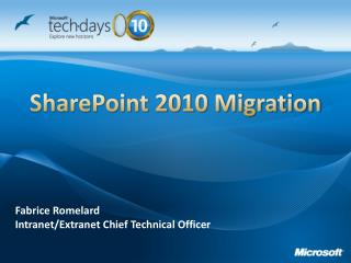 SharePoint 2010 Migration
