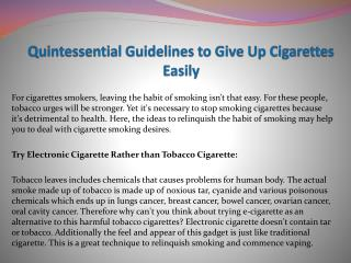 Quintessential Guidelines to Give Up Cigarettes Easily
