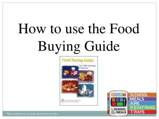 How to use the Food  Buying Guide