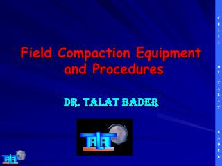 Field Compaction Equipment  and Procedures
