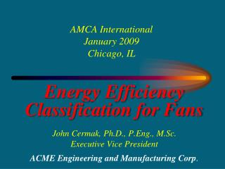 AMCA International January 2009 Chicago, IL