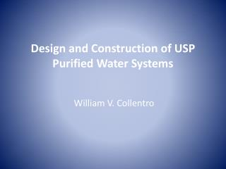 Design and Construction of USP Purified Water Systems