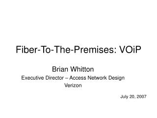Fiber-To-The-Premises: VOiP