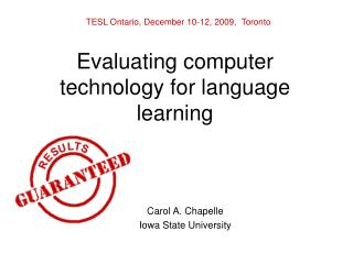 Evaluating computer technology for language learning
