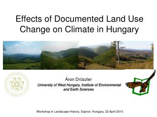 Effects of Documented Land Use Change on Climate in Hungary