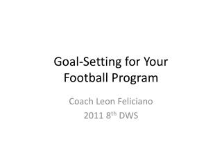 Goal-Setting for Your Football Program
