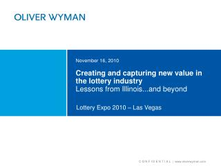 Creating and capturing new value in the lottery industry Lessons from Illinois...and beyond