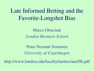 Late Informed Betting and the  Favorite-Longshot Bias