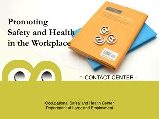 Promoting Safety and Health in the Workplace