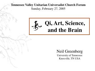 Neil Greenberg University of Tennessee Knoxville, TN USA