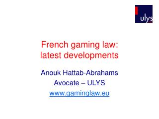 French gaming law: latest developments