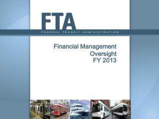 Financial Management Oversight FY 2013