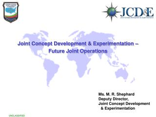 Joint Concept Development & Experimentation – Future Joint Operations