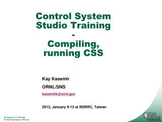 Control System Studio Training - Compiling, running CSS
