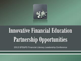 Innovative Financial Education Partnership Opportunities