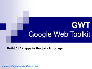 GWT Google Web Toolkit