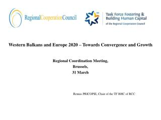 Western Balkans and Europe 2020 – Towards Convergence and Growt h
