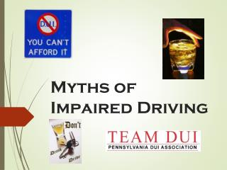 Myths of Impaired Driving