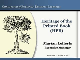 Heritage of the Printed Book (HPB)