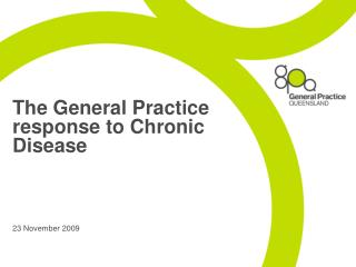 The General Practice response to Chronic Disease