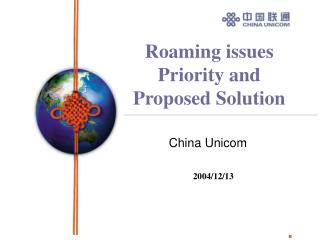 Roaming issues Priority and Proposed Solution