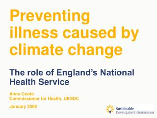 Preventing  illness caused by climate change The role of England's National Health Service