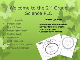 Welcome to the  2 nd Grade  Science PLC