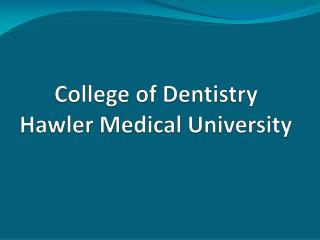 College of Dentistry Hawler  Medical University