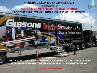 GUIDING LIGHTS TECHNOLOGY'S Mobile Driver Training Simulator