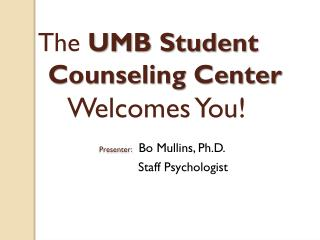 UMB Student Counseling Center Staff
