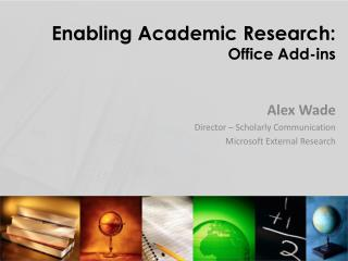 Enabling Academic Research: Office Add-ins