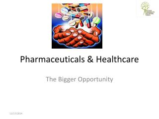 Pharmaceuticals & Healthcare