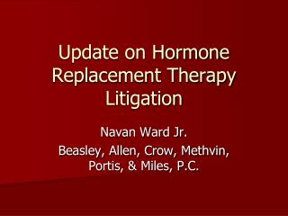 Update on Hormone Replacement Therapy Litigation