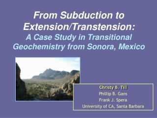 From Subduction to Extension/Transtension:  A Case Study in Transitional Geochemistry from Sonora, Mexico