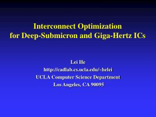 Interconnect Optimization  for Deep-Submicron and Giga-Hertz ICs