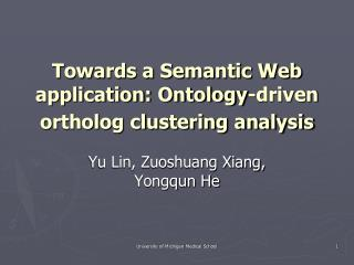 Towards a Semantic Web application: Ontology-driven ortholog clustering analysis