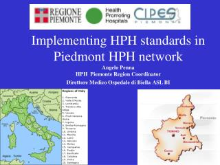 Implementing HPH standards in Piedmont HPH network: context