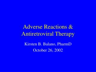 Adverse Reactions & Antiretroviral Therapy