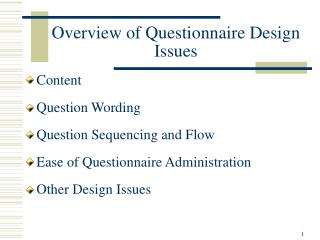 Overview of Questionnaire Design Issues