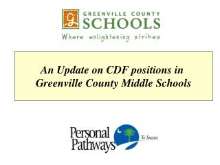 An Update on CDF positions in  Greenville County Middle Schools