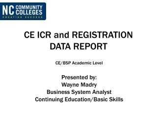 CE ICR and REGISTRATION DATA REPORT
