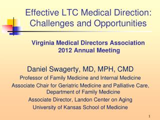 Daniel Swagerty, MD, MPH, CMD Professor of Family Medicine and Internal Medicine