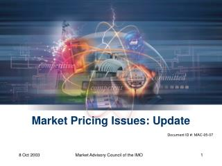 Market Pricing Issues: Update