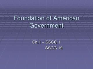 Foundation of American Government